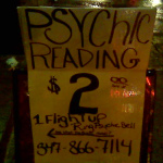 Have you ever had a psychic reading that came true?